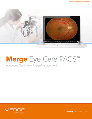 Merge Eye Care PACS System Overview