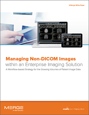 Managing Non-DICOM Images within an Enterprise Imaging Solution