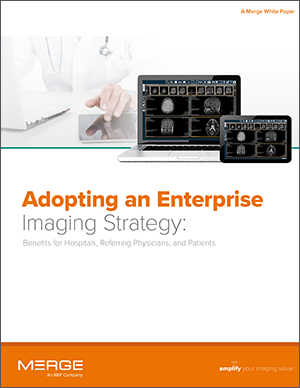 Adopt an Enterprise Imaging Strategy Whitepaper